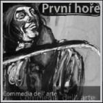 První hoře: Commedia Dell'arte