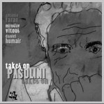 Antonio Farao, Miroslav Vitous, Daniel Humair: Takes Of Pasolini
