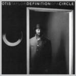 Otis Taylor: Definition A Circle
