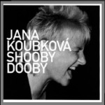 Jana Koubková – Shooby dooby