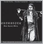 T. Kočko, R. Putzlacher, B. Kokotek – Ondraszek, Pan Łysej Góry