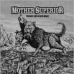 Mother Superior: Three Headed Dog
