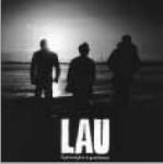 Lau: Lighweights & Gentlemen