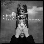 Chick Corea: The Ultimate Adventure