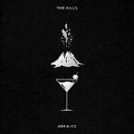The Kills - Ash & Ice (2)