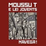 Moussu T E Lei Jovents:  Navega