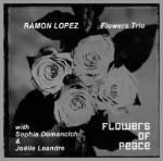 Ramon Lopéz – Flowers of peace