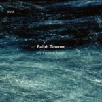 Ralph Towner: My Foolish Heart